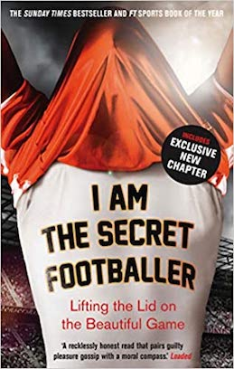 I am The Secret Footballer by Pual Johnson